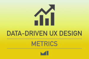 Data-Driven UX Design Metrics