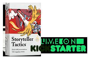 Storyteller tactics